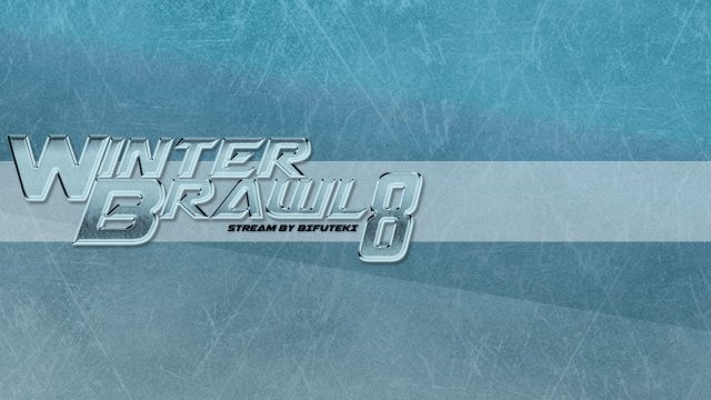Winter Brawl 8