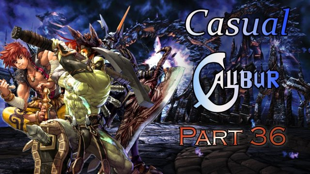 Soulcalibur V Casual Calibur Part 36: The Hype and lulz return!!