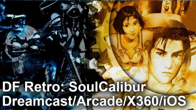 DF Retro: Soul Calibur - Beyond Arcade Perfect